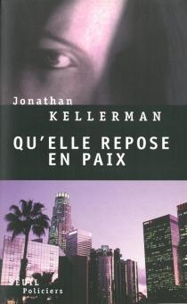 Qu'elle repose en paix - JonathanKellerman