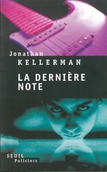 La dernière note - JonathanKellerman