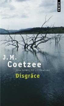 Disgrâce - John MaxwellCoetzee