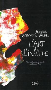 L'art de l'insulte - ArthurSchopenhauer