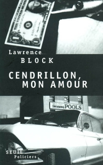 Cendrillon, mon amour - Lawrence Block