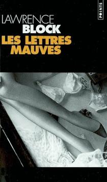 Les lettres mauves - LawrenceBlock