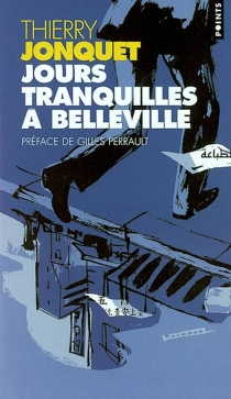 Jours tranquilles à Belleville - ThierryJonquet
