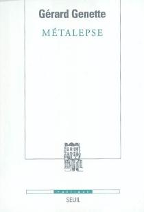 Métalepse : de la figure à la fiction - GérardGenette