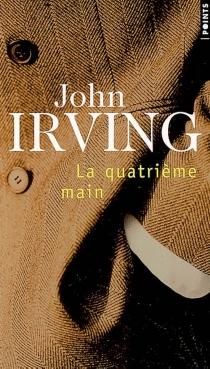 La quatrième main - JohnIrving