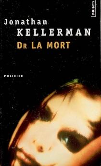 Dr La Mort - JonathanKellerman