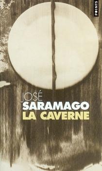 La caverne - JoséSaramago