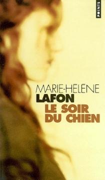 Le soir du chien - Marie-HélèneLafon