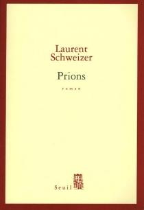 Prions - LaurentSchweizer