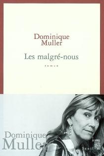 Les malgré-nous - DominiqueMuller
