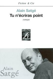 Tu n'écriras point - AlainSatgé