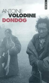 Dondog - AntoineVolodine
