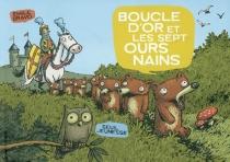 Boucle d'or et les sept ours nains - ÉmileBravo