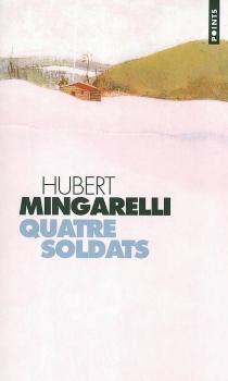 Quatre soldats - HubertMingarelli