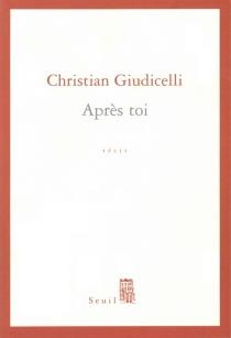 Après toi - ChristianGiudicelli