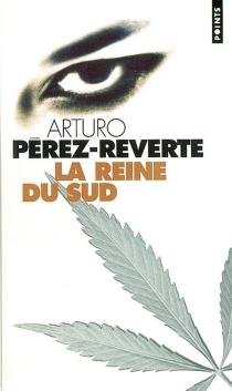 La reine du Sud - ArturoPérez-Reverte