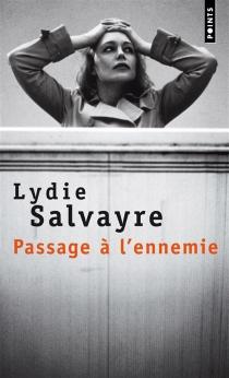 Passage à l'ennemie - LydieSalvayre