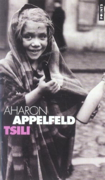 Tsili - AharonAppelfeld