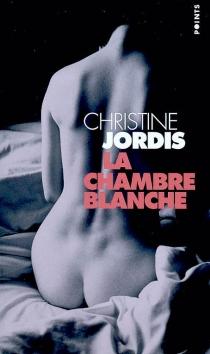 La chambre blanche - ChristineJordis