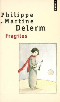 Fragiles - PhilippeDelerm