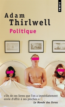 Politique - Adam Thirlwell