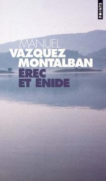 Erec et Enide - ManuelVázquez Montalbán