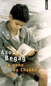 Le gone du Chaâba - AzouzBegag