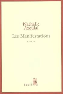 Les manifestations - NathalieAzoulai