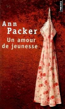 Un amour de jeunesse - AnnPacker