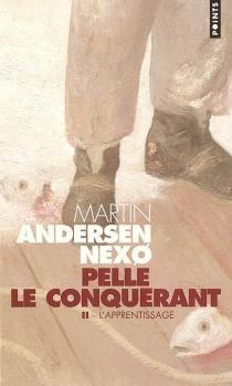 Pelle le conquérant - MartinAndersen Nexo
