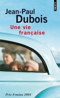 Une vie française - Jean-PaulDubois