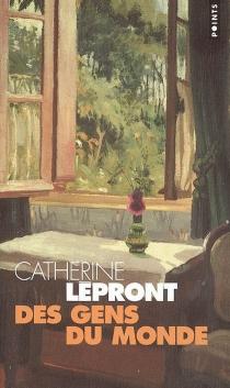 Des gens du monde - CatherineLépront