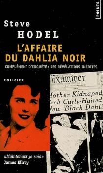 L'affaire du dahlia noir| Suivi de Complément d'enquête : les nouvelles preuves - SteveHodel