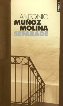 Séfarade - AntonioMunoz Molina
