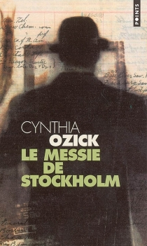 Le messie de Stockholm - CynthiaOzick