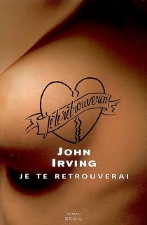 Je te retrouverai - JohnIrving