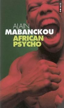 African psycho - AlainMabanckou