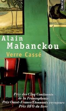 Verre Cassé - AlainMabanckou
