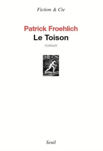 Le toison - Patrick Froehlich