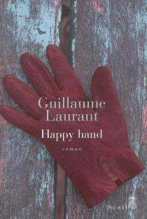 Happy hand - Guillaume Laurant