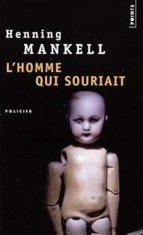 L'homme qui souriait - HenningMankell