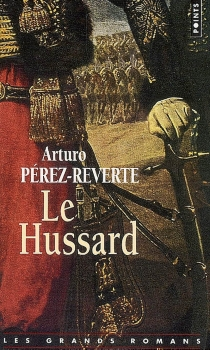 Le hussard - ArturoPérez-Reverte