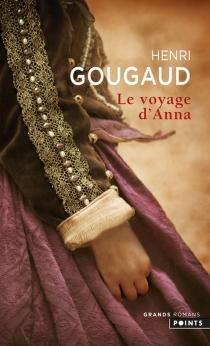 Le voyage d'Anna - HenriGougaud