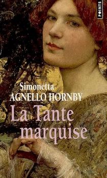 La tante marquise - SimonettaAgnello Hornby