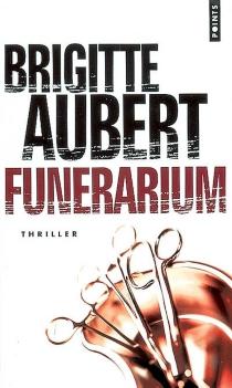 Funérarium - BrigitteAubert