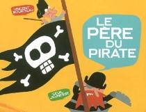 Le père du pirate - VincentBourgeau