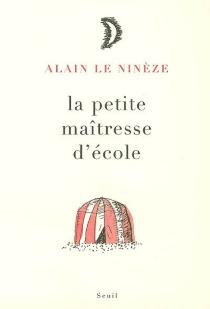 La petite maîtresse d'école - AlainLe Ninèze