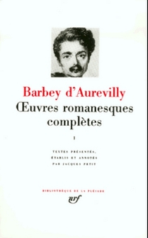 Oeuvres romanesques complètes | Volume 1 - Jules Barbey d'Aurevilly