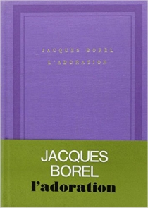 L'adoration - Jacques Borel