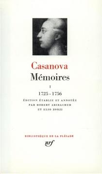Histoire de ma vie - Giovanni GiacomoCasanova